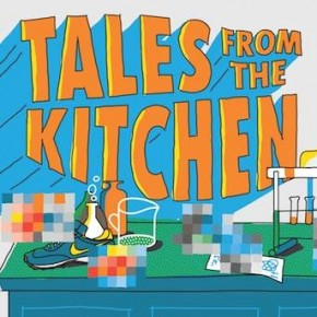 Tales From The Kitchen